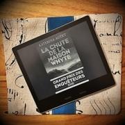La chute de la maison Whyte d' Katerina Autet (éditions Robert Laffont)