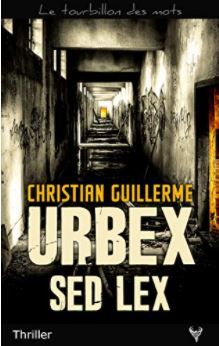 Couverture d'Urbex Sed Lex de Christian Guillerme