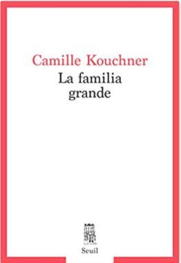 Couverture de La familia grande de Camille Kouchner