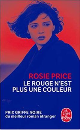 Le rouge n'est pas une couleur de Rosie Price