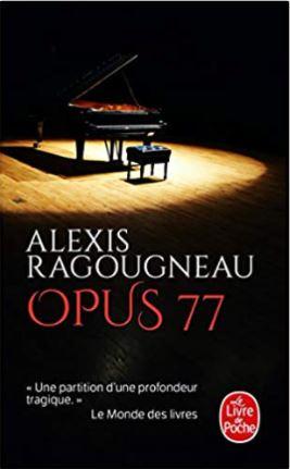 Opus 77 d'Alexis Ragougneau