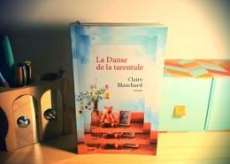 La danse de la tarentule de Claire Blanchard (éditions Presses de la Cité)