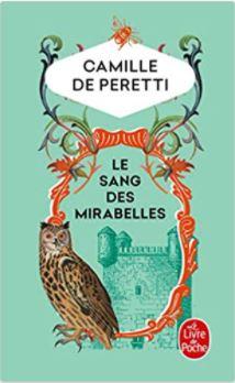 Couverture Le sang des Mirabelles de Camille de Peretti