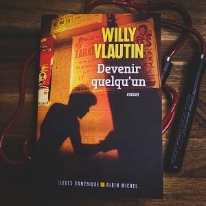 Devenir quelqu'un de Willy Vlautin (éditions Terres d'Amérique Albin Michel)