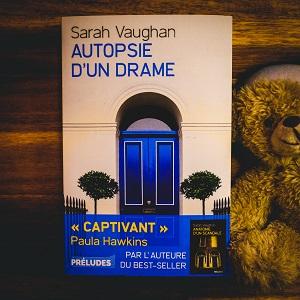 Anatomie d'un drame de Sarah Vaughan (éditions Préludes)