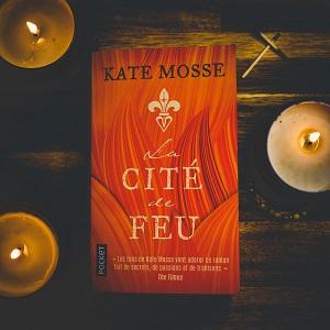 La Cité de feu de Kate Mosse (éditions Pocket)
