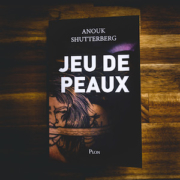 Jeu de peaux d'Anouk Shutterberg (éditions Plon)