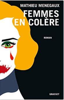 Couverture de Femmes en colère de Mathieu Ménegaux