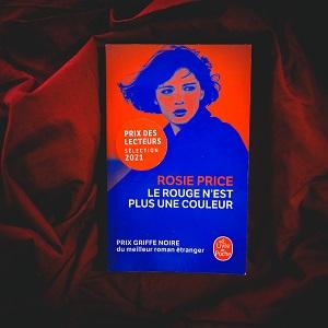 Le rouge n'est plus une couleur de Roise Price (éditions Le livre de poche)