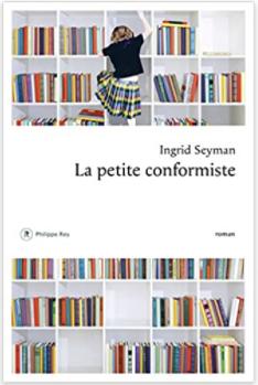 Couverture grand format de La petite conformiste d'Ingrid Seyman