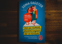 Ceux qui s'aiment finissent toujours par se retrouver de Sonia Dagotor (éditions Le livre de poche)