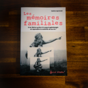 Les mémoires familiales de Vanina Leprovost (éditions Secret d'étoiles)