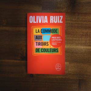 La commode aux tiroirs de couleurs d'Olivia Ruiz (éditions Le livre de poche)