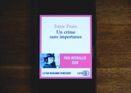 Un crime sans importance d'Irène Frain (éditions audio Lizzie)