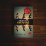 Frangines d'Adèle Bréau, éditions Le livre de poche