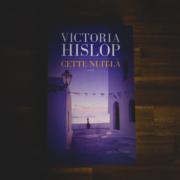 Cette nuit-là de Victoria Hislop (éditions Les escales)
