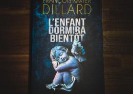Couverture de L'enfant dormira bientôt de François-Xavier Dillard